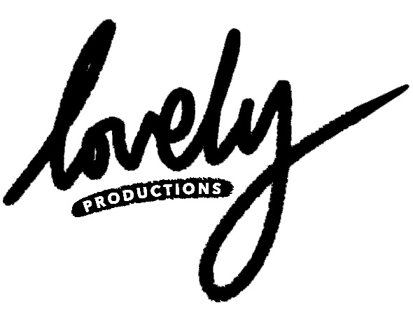 Lovely Productions .