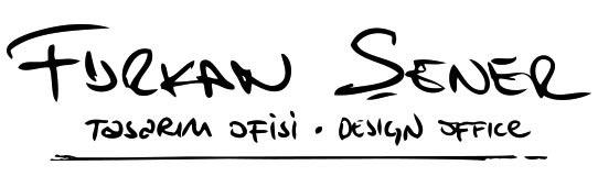 Furkan Şener // Tasarım Ofisi • Design Office
