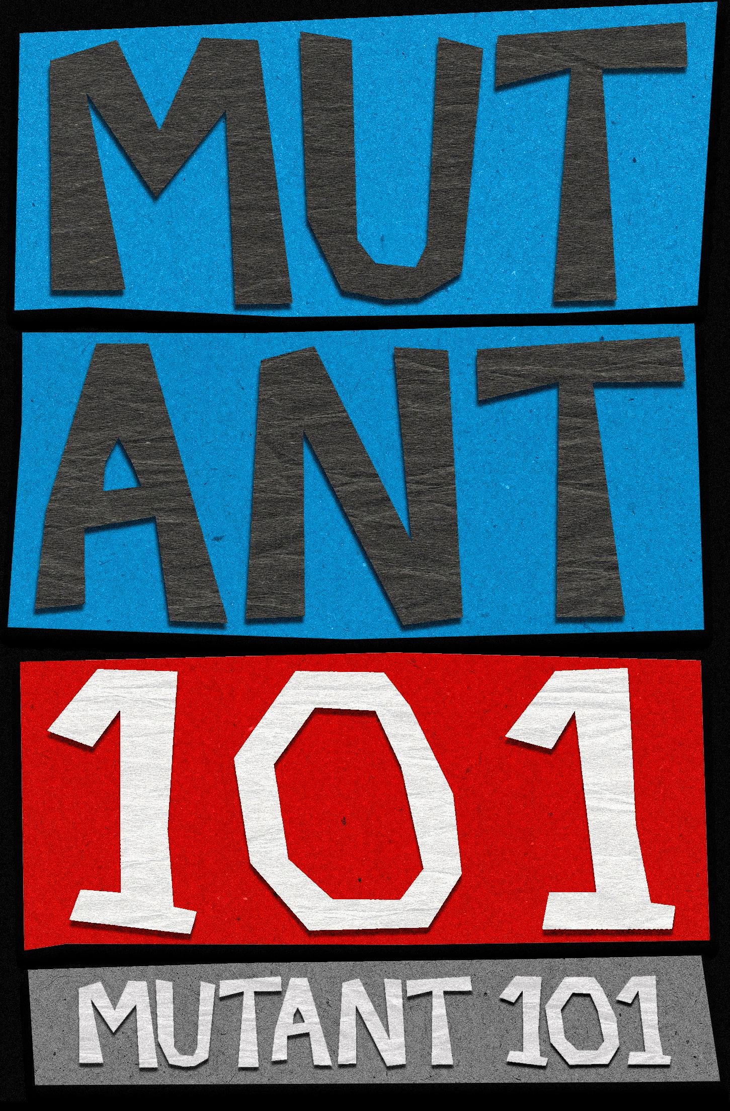Mutant 101